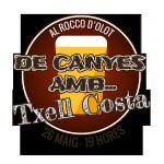"""Vine """"De Canyes amb… Txell Costa"""""""